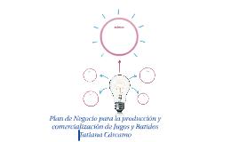 Plan de Negocio para la producción y comercialización de Jug