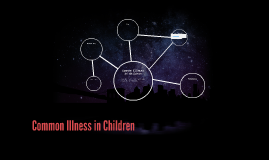 Common Illness in Children