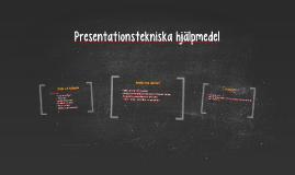 Presentationstekniska hjälpmedel