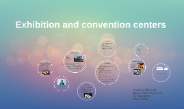Exhibition and convention centers