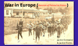 War in Europe (Invasion of Poland to France)