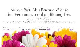 'Aishah Binti Abu Bakar al-Siddiq dan Peranannya dalam Bidang Ilmu