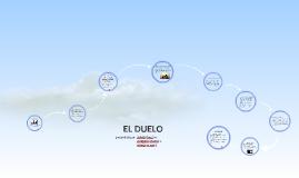 Copy of EL DUELO