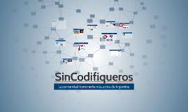 Copy of SinCodifiqueros