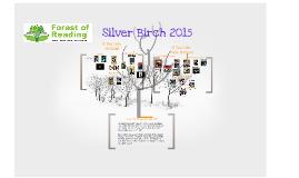 Silver Birch 2015