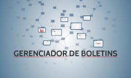 GERENCIADOR DE BOLETINS