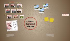 I Piani e i Campi nel cinema