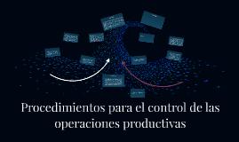 Procedimientos para el control de las operaciones productiva
