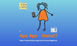 App App - Hurra!? Neue Herausforderungen durch neue Apps