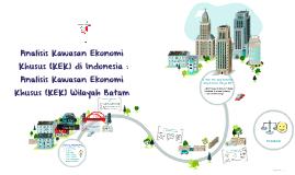 Analisis Kawasan Ekonomi Khusus (KEK) di Indonesia : Analisi