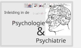 2018 Inleiding in de psychologie en psychiatrie
