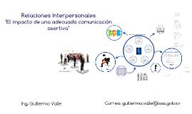 Comunicación Asertiva (El impacto de una adecuada relación intrapersonal)