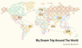 Lauren Bennett Dream Trip