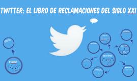 Twitter [Cas] El libro de reclamaciones del siglo XXI