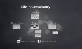 Life in Consultancy