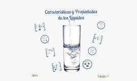 Copy of Características y Propiedades de los Líquidos