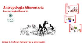 Antropología Alimentaria Unidad 3