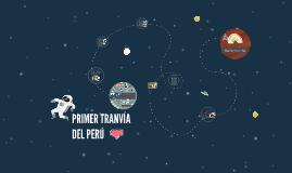 PRIMER TRANVÍA DEL PERÚ <3