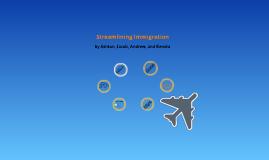 Streamlinging Immigration