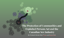 The Impact of the Protection of Communities and Exploited Pe