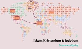 Islam, Kristendom & Jødedom