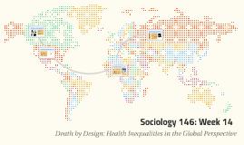 Sociology 146: Week 14