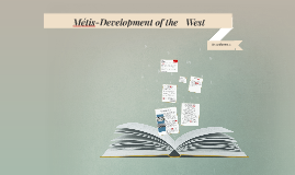 Métis-Development of the West