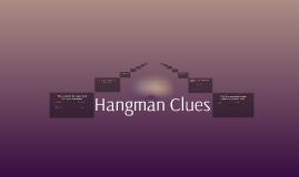 Hangman clues