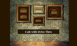 24 Hr Cafe with Drive Thru