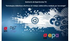 VIII Seminario de Experiencias TIC