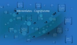 Microrelatos - Cognitivismo