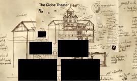 2018 The Globe Theater/Elizabethan England