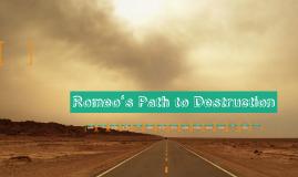 Copy of Romeo's Path to Destruction