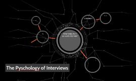 Pyschology of Interviews