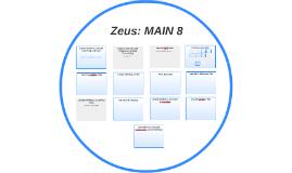 Zeus: MAIN 8