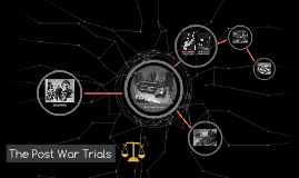 The Post War Trials
