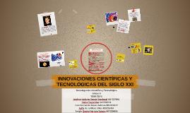 INNOVACIONES CIENTÍFICAS Y TECNOLÓGICAS DEL SIGLO XXI
