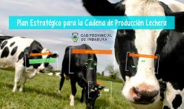 Plan Estratégico para la Cadena de Producción Lechera