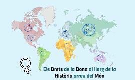 Els Drets de la Dona en la Història arreu del Món