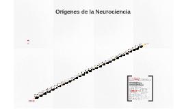 Orígenes de la Neurociencia