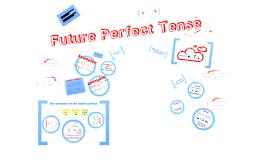 Copy of Copy of Future Perfect