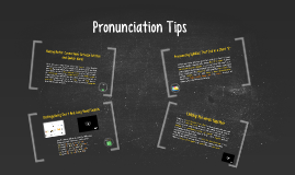 Pronunciation Tips