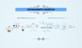 HISTORIOGRAFÍA LINGÜÍSTICA