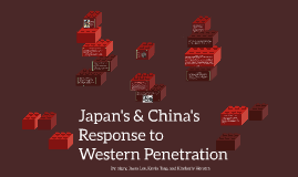 Responses of china and japan to western penetration