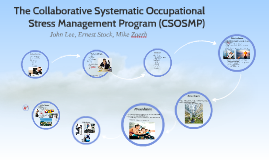 The Collaborative Systematic Occupational Stress Management
