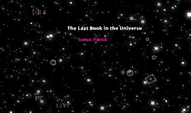 Copy of The Last Book in the Universe