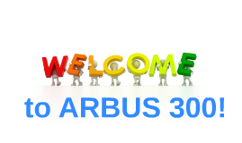 to ARBUS 300!