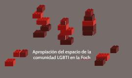 Apropiación del espacio de la comunidad LGBTI en la Foch