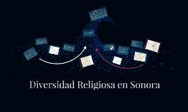 Copy of Diversidad Religiosa en Sonora