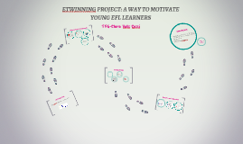 ETWINNING PROJECT: A WAY TO MOTIVATE YOUNG EFL LEARNERS